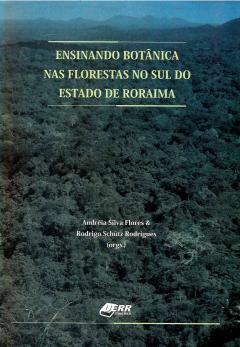 Capa para Ensinando botânica nas florestas no sul do Estado de Roraima