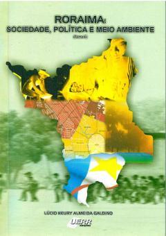 Capa para Roraima: Sociedade, política e meio ambiente (Tomo II)