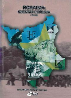 Capa para Roraima: Questão indígena (Tomo III)
