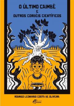 """Capa do livro """"O último caimbé e outros cordéis científicos"""""""