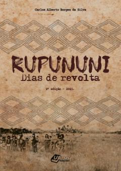 """Capa do livro """"Rupununi: Dias de revolta""""."""