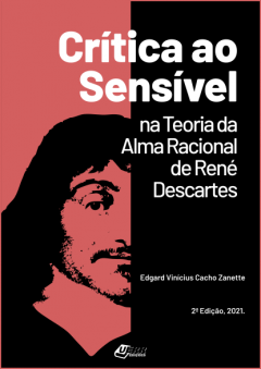 """Capa do livro """" Crítica ao sensível na teoria da alma racional de René Descartes"""""""